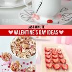 25 Last Minute Valentine's Day Ideas