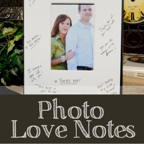 Corie - Photo Love Notes = Pinterest Pic