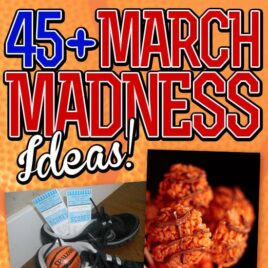 March Madness Ideas