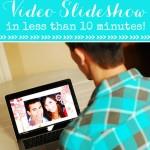 Quick & Easy Video Slideshow
