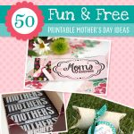 50 Fun & Free Mother's Day Ideas