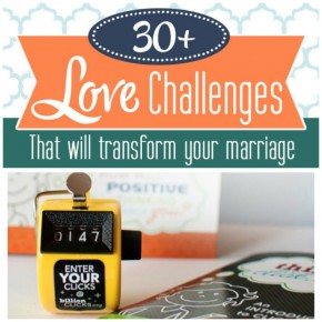 30+ Love Challenges That Will Transform Your Marriage