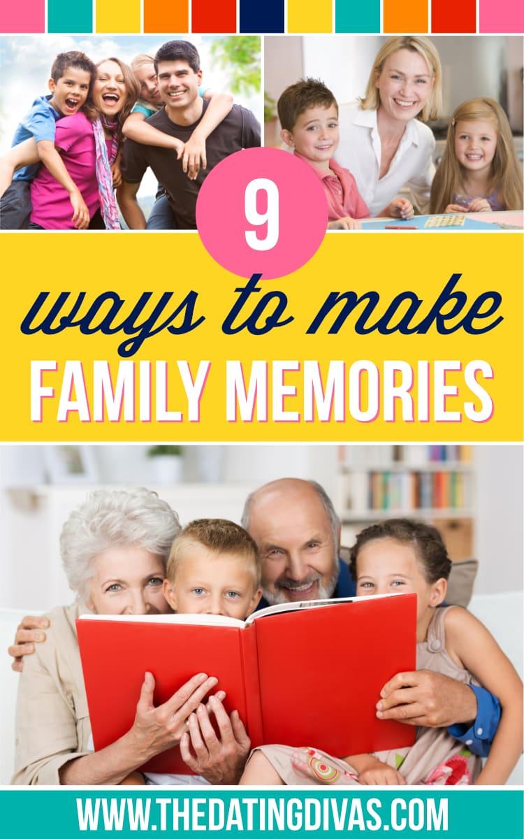 Ways to Make Family Memories