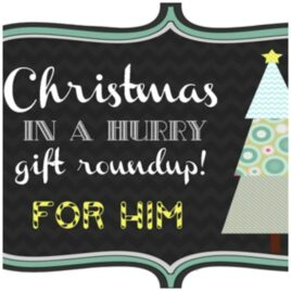 Christmas Gift Round-Up for Him