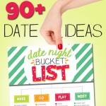 90+ Date Ideas: Date Night Bucket List