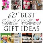 60+ BEST Bridal Shower Gift Ideas