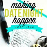 Ideas To Make Date Night Happen!