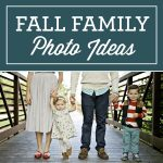 50 Family Fall Photo Ideas