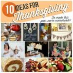 10 Memorable Thanksgiving Ideas