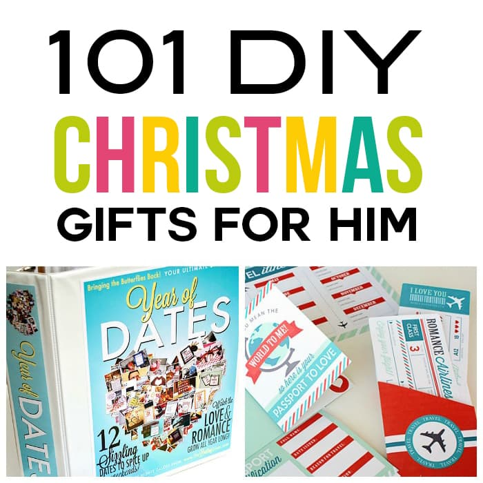 Diy Romantic Christmas Gifts: 101 DIY Christmas Gifts For Him