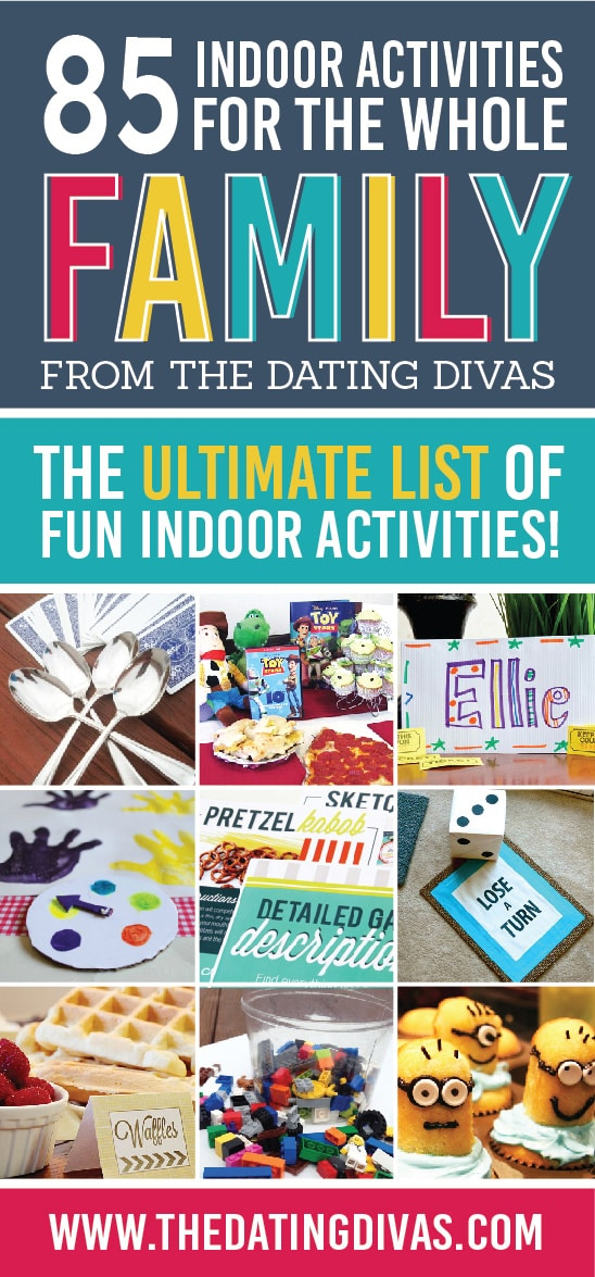 In love with all of these indoor boredom buster games and indoor activities for the whole family! #TheDatingDivas #IndoorActivities #IndoorGames