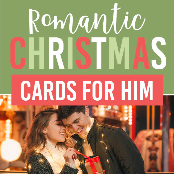 Romantic Christmas Cards For Him The Dating Divas