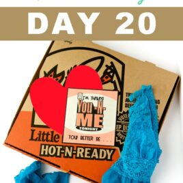 Hot-N-Ready Challenge for Day 20 of the 30 Day Love Challenge