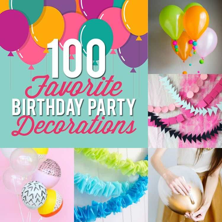 100 Birthday Party Decoration Ideas