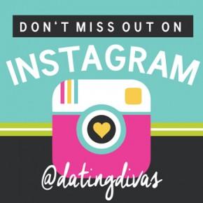 Follow Us On Instagram - @datingdivas