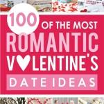 100 Romantic Valentine's Date Ideas