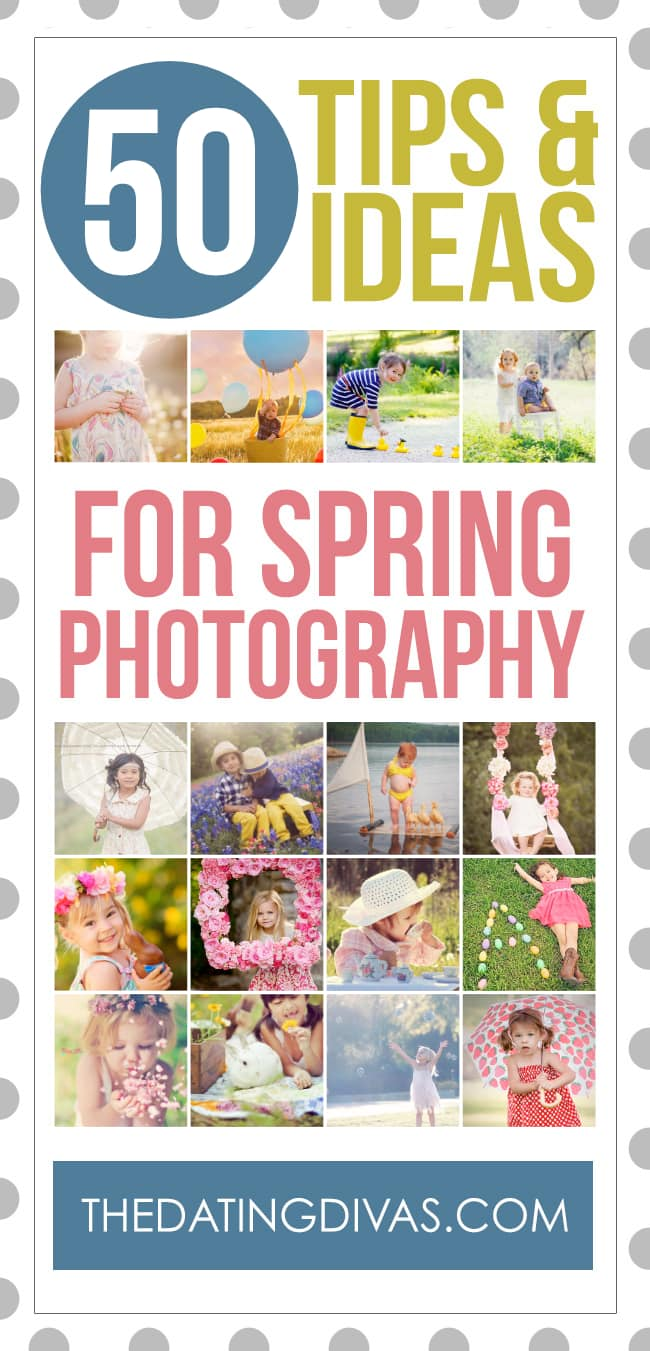 So many great tips and ideas for Spring photography! Such gorgeous photography! #TheDatingDivas #Photography #PhotographyTips