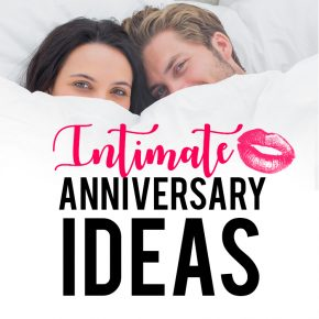 Couple hiding faces behind white blanket with title intimate anniversary ideas