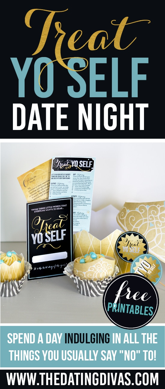 Treat Yo Self Indulgent Date Night
