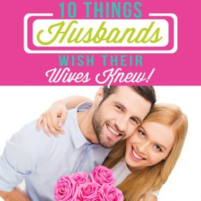 10 Things Husbands Wish Wives Knew