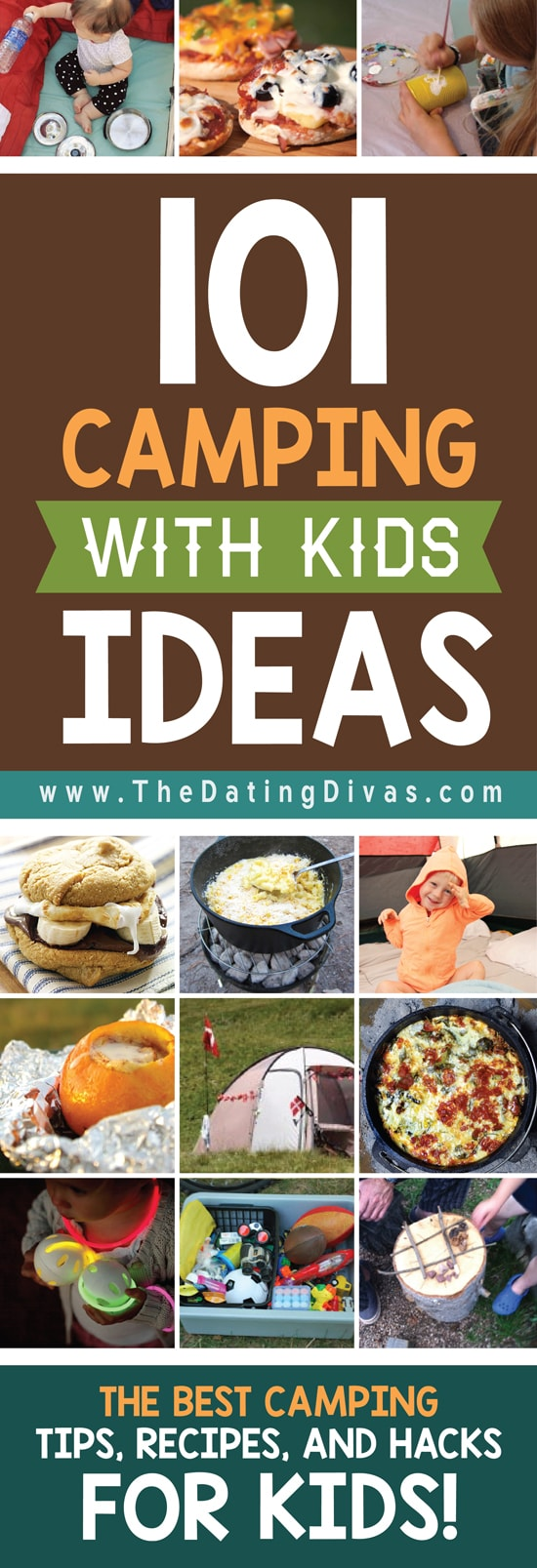 A HUGE list of ideas for camping with kids! There's camping games for kids, easy camping meals for family, and so much more! #TheDatingDivas #CampingWithKids #CampingActivities