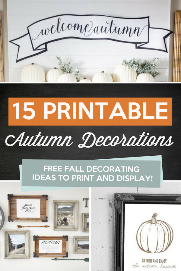 Printable Autumn Decorations - Cute Ideas to Print and Display as Fall Decor
