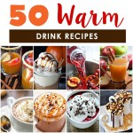50 Fall Warm Drink Recipes