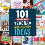 101 Easy Teacher Appreciation Ideas