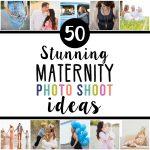 50 Maternity Photo Shoot Ideas