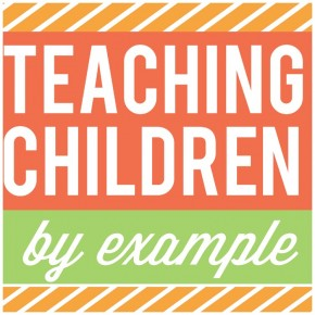 Teaching-Children-By-Example