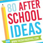80 After School Ideas