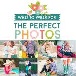 What to Wear for Photos