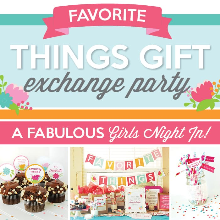 Favorite things party ideas negle