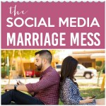 The Social Media Marriage Mess