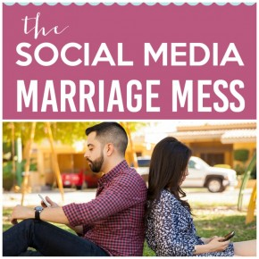 Save your marriage from the social media mess.