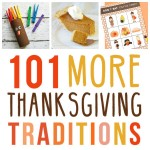 101 MORE Thanksgiving Traditions!
