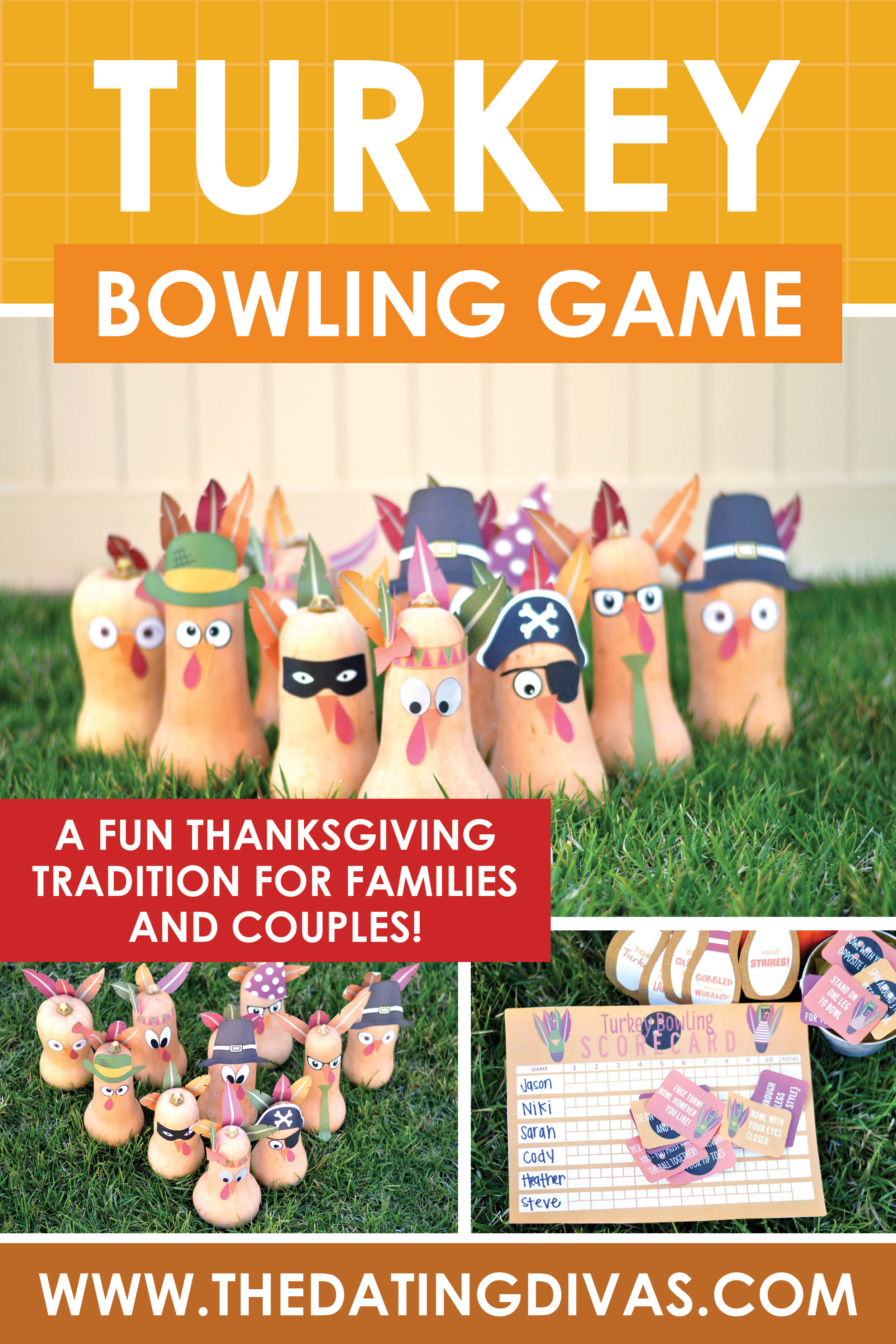 Take your Thanksgiving party to the next level with this Turkey bowling game from The Dating Divas! Make it a fun party game for all of your guests or a date night idea for you and your sweetie!