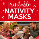 Try On These Nativity Printable Masks