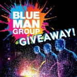 Blue Man Group Giveaway!