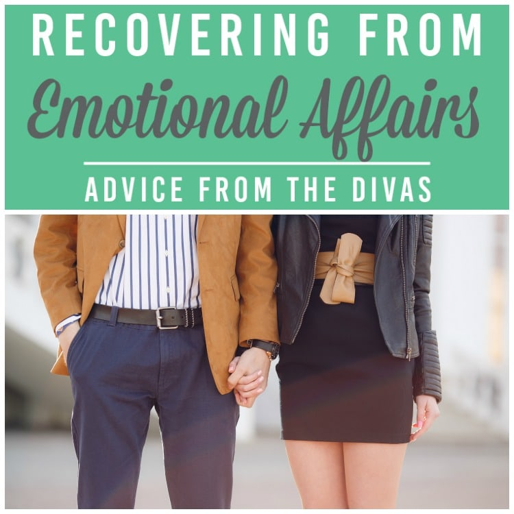 Recovering From an Emotional Affair - The Dating Divas
