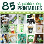 85 MORE St. Patrick's Day Printables!