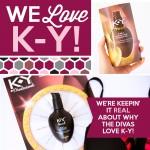 We LOVE K-Y!