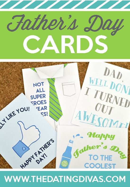 FREE Printable Fathers Day Cards - from The Dating Divas