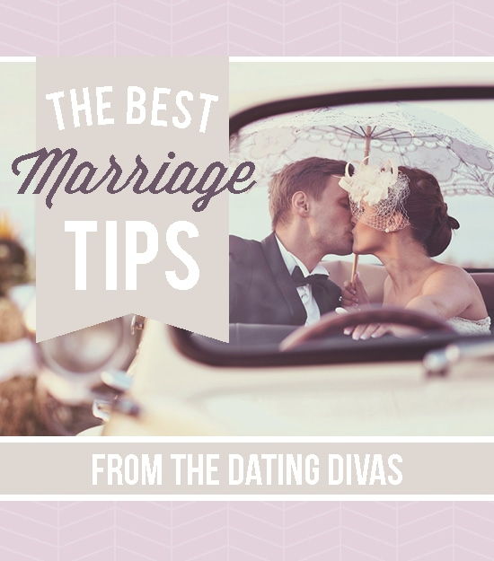 The BEST Marriage Tips from The Dating Divas!