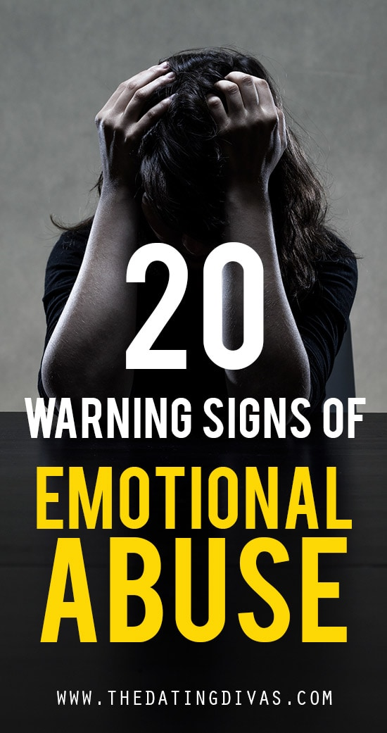 20 Warning Signs of Emotional Abuse from The Dating Divas