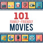 101 Family-Friendly Movies