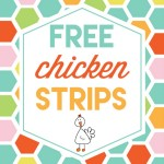 Free Chicken Strips!!