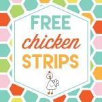 Free Chicken Strips!!