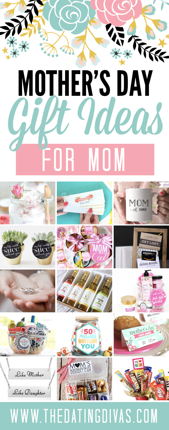 Mother 39 s day gifts for all mothers from the dating divas for The best mothers day gift
