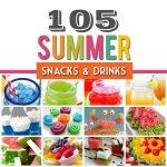 105 Summer Snack Ideas